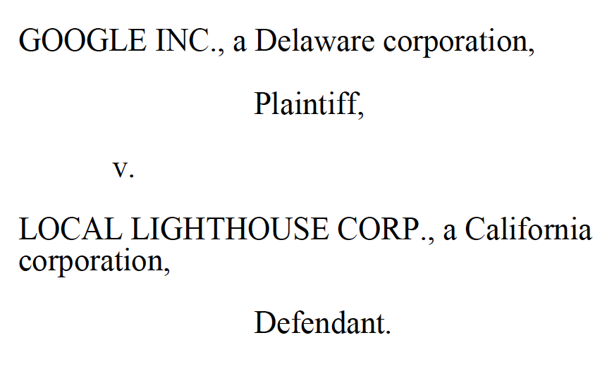 Google Lawsuit against Local Lighthouse Corp